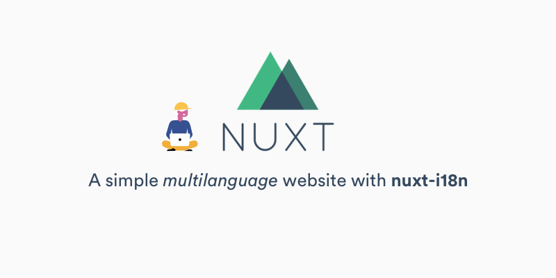A simple multi-language site with Nuxt.js and nuxt-i18n